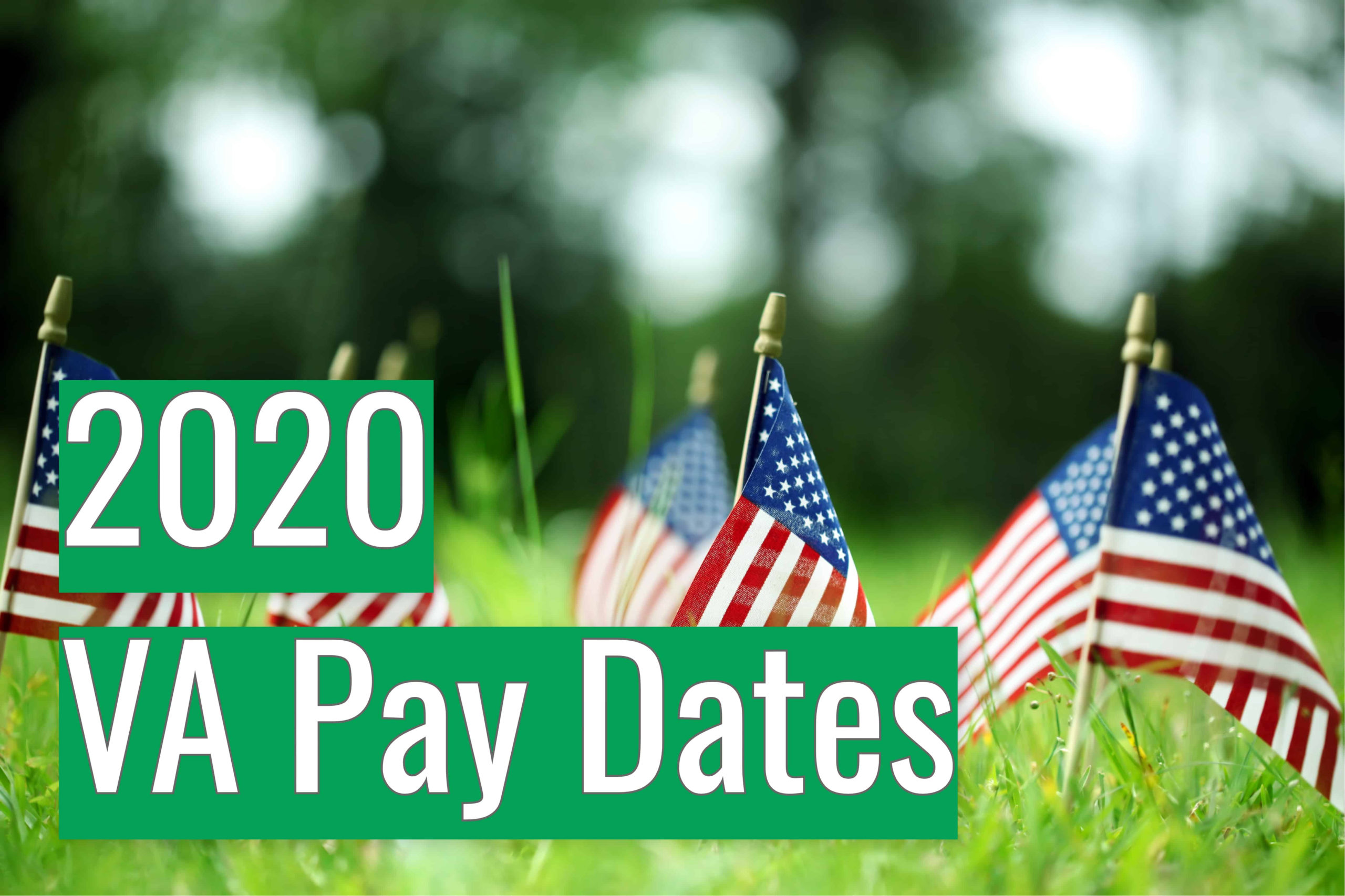 Va Disability Pay Dates 2020 - The Experts Guide - Va Claims